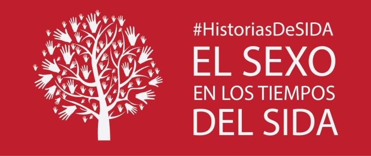 #HistoriasDeSIDA