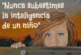 Nunca subestimes la inteligencia de un niño
